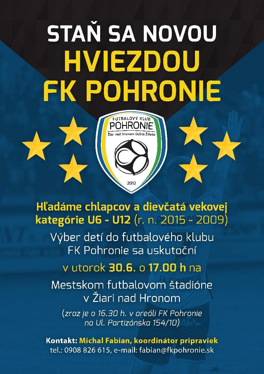 Staň sa novou hviezdou FK Pohronie